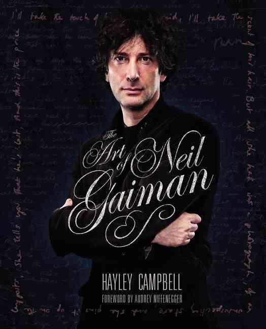 Neil Gaiman: Dreamweaver By Campbell, Hayley