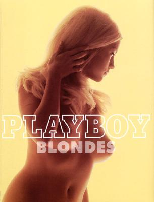 Playboy Blondes By Petersen, James R.