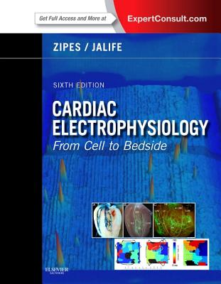 Cardiac Electrophysiology By Zipes, Douglas P./ Jalife, Jose